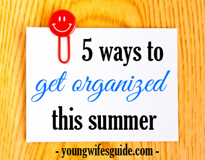 Summer can be a crazy time and you are left scrambeling to get things done. Don't let that be this summer - get organized with these 5 tips to better enjoy your summer!