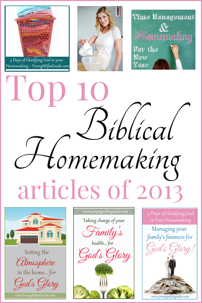 Top 10 Christian Homemaking articles 2013