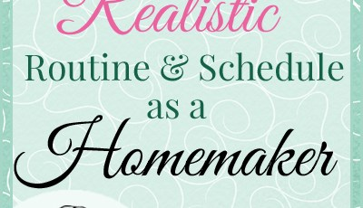 Click-here-to-learn-how-to-make-a-manageable-and-yet-relastic-routine-for-your-life-as-a-homemaker