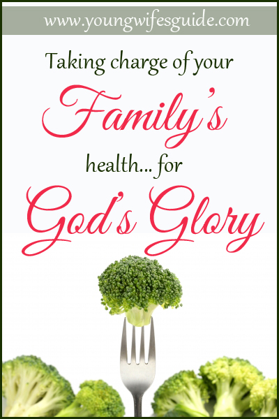 Taking-Charge-of-Your-Familys-Health-for-Gods-Glory