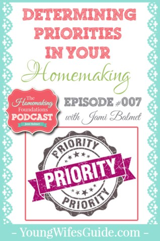 HF #7 - Determining Priorities in Your Homemaking - Pinterest