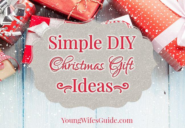 Simple DIY Christmas Gift Ideas (2) - Young Wifes Guide