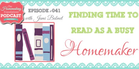 Hf #41 - Finding the Time to Read as a Busy Homemaker