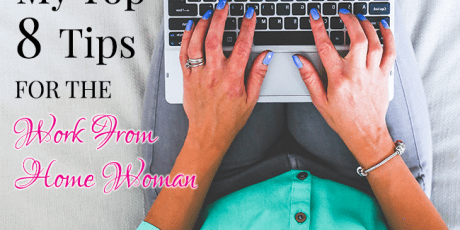 My Top 8 Tips for the Work From Home Woman (2) - Young Wifes Guide