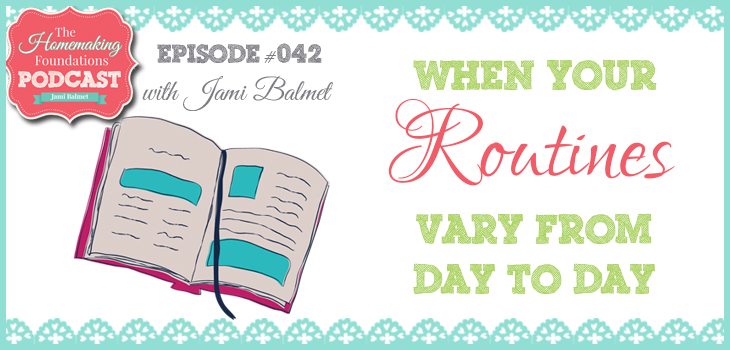 Hf #42 - When your routines vary from day to day