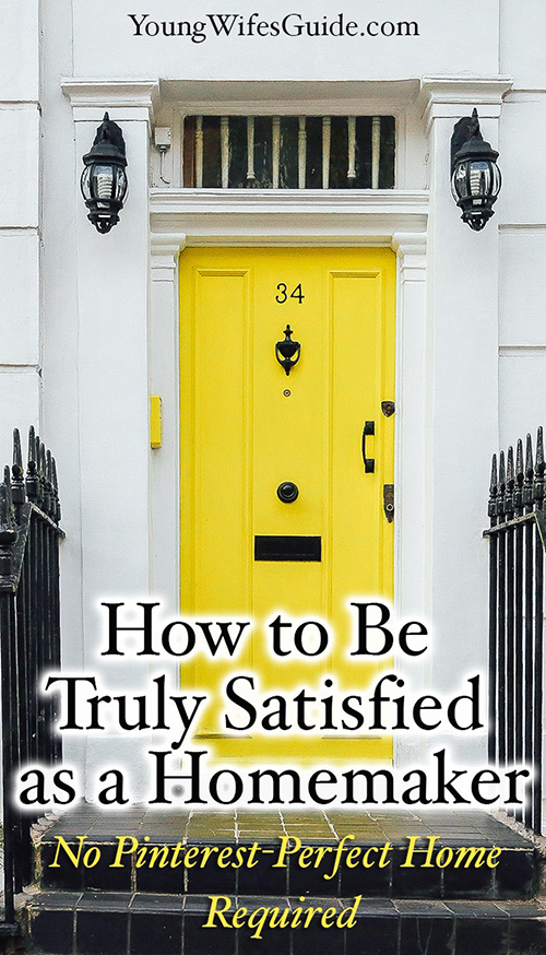 how-to-be-truly-satisfied-as-a-homemaker