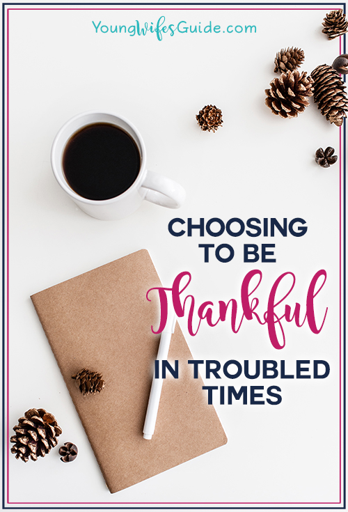 choosing-to-be-thankful-in-troubled-times
