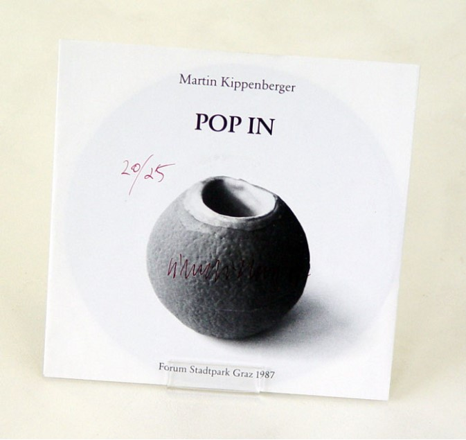 "MARTIN KIPPENBERGER: ""Pop In, 1984, vinyl 7"", sleeve, edition of 25, signed, numbered, dated in print, regular edition 500 non-signed published by Forum Stadtpark, Graz, Austria, never played, pristine"