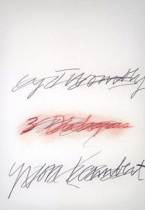 Cy Twombly, Three Dialogues, 1977 Offset lithograph 29 1/2 × 21 1/10 in 75 × 53.5 cm, Original print designed by Cy Twombly for his exhibition held at Yvon Lambert gallery in 1977