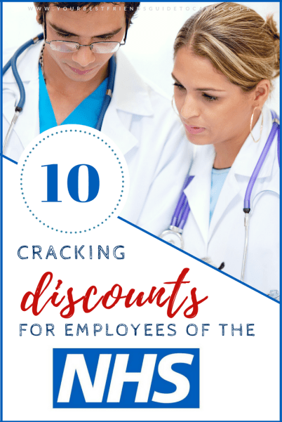 Ten great NHS staff discounts
