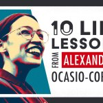 life lessons from Alexandria Ocasio-Cortez