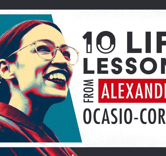 life lessons from Alexandria Ocasio-Cortez