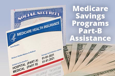 Medicare Savings Program Part-B Assistance
