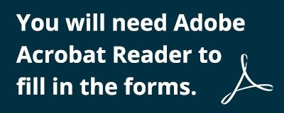 You will need Adobe Acrobat Reader to fill in the forms