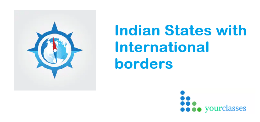 Indian States with International borders