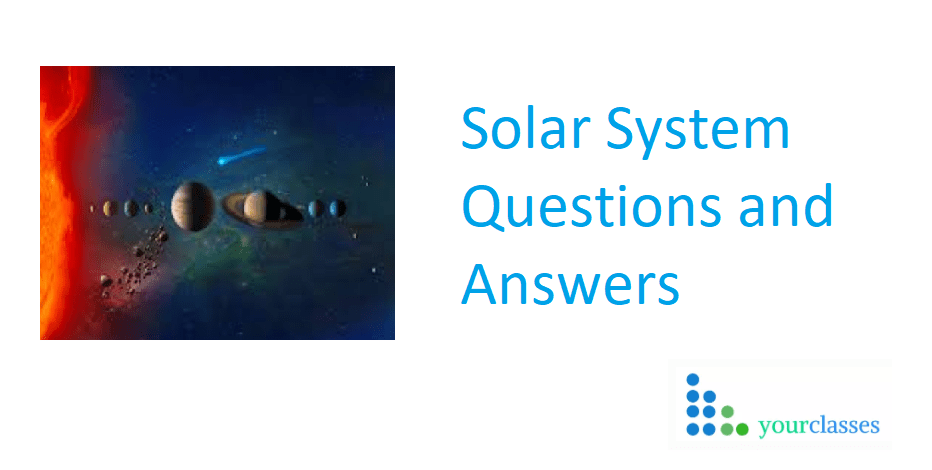 Latest Updated GK Questions on Solar System with Answers 2019