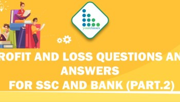 Profit and Loss Questions and Answers for SSC and Bank (Prt. 2)