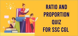 Ratio proportion quiz for SSC CGL