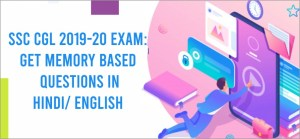 SSC CGL 2029-20 Exam: get memory based questions