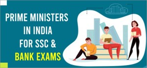 Prime Minister of India in Hindi/English For Competitive Exam 2020-21