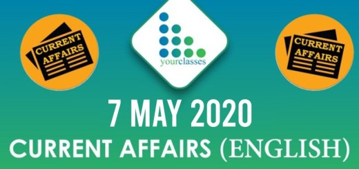 7 May, Current Affairs 2020 in English