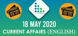 18 May, Current Affairs 2020 in English