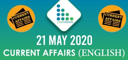 21 May, Current Affairs 2020 in English