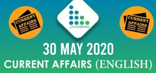 30 May, Current Affairs 2020 in English
