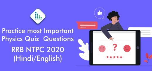Practice most Important Physics Quiz Questions – RRB NTPC 2020(Hindi/English)