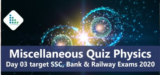 Miscellaneous Quiz Physics-day 03 target SSC, Bank & Railway Exams 2020