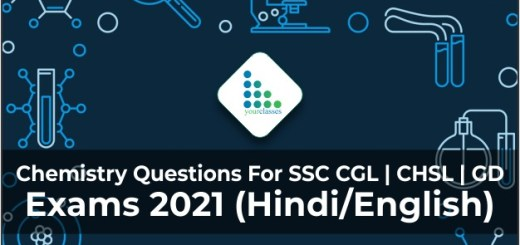 Chemistry Questions For SSC CGL | CHSL | GD Exams 2021 (Hindi/English)