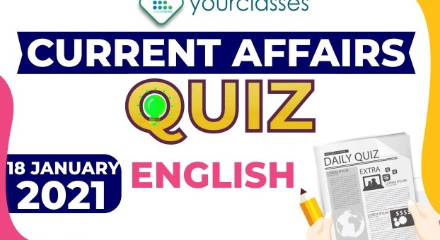 Current Affairs 18th January 2021 in English
