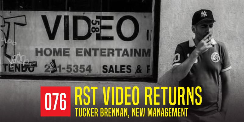 "PODCAST 076: ""RST Video Returns"""