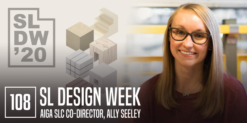 "PODCAST 108: ""Salt Lake Design Week 2020"""