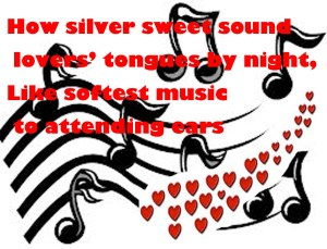How silver sweets sound lovers' tongues by night
