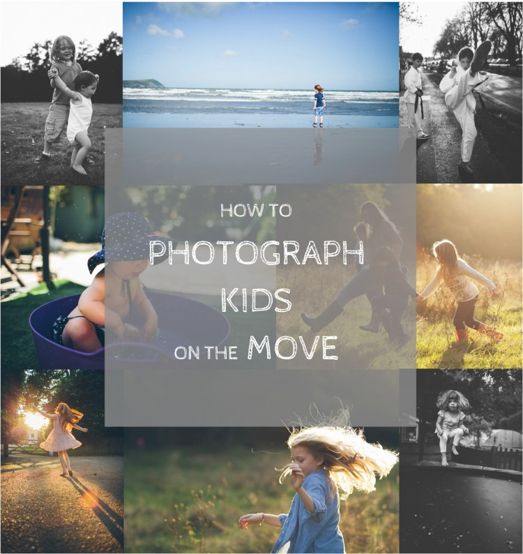 how to take photos of moving kids