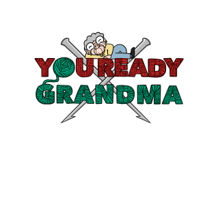 You Ready Grandma crochet knitting needles laptop sticker