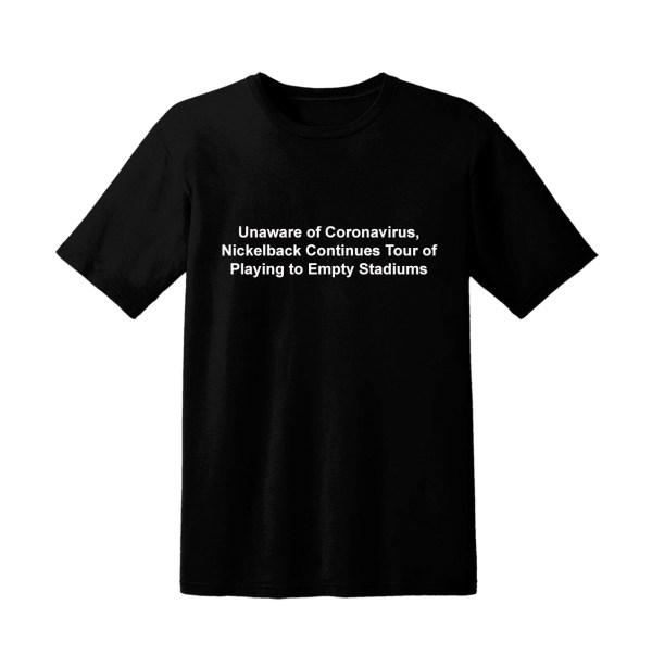 Nickelback Coronavirus Tour Shirt