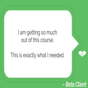 Empty Nest First Steps Program Feedback: I am getting so much out of this course. This is exactly what I needed.