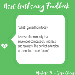 Client feedback of Empty Nest Gathering: What I gained from today: A sense of community that envelopes compassion, kindness, and realness.
