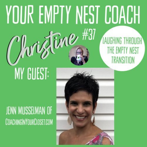 Episode 37: Laughing Through the Empty Nest Transition with Jenn Musselman