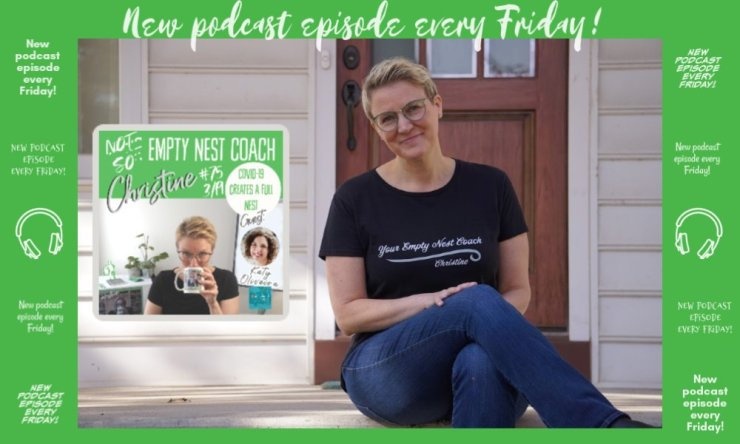 75: The Not So Empty Nest (COVID-19 Social Distancing) Number 4 with Katy Oliveira, March 19, 2020