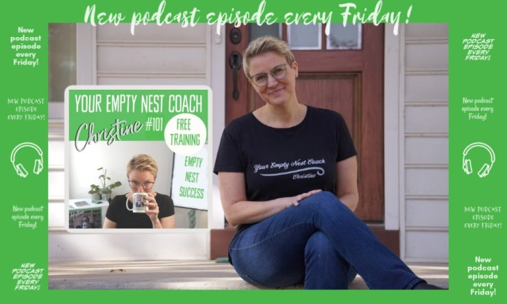 101: Free Empty Nest SuccessTraining – Why You Don't Know What Is Next For Your Life