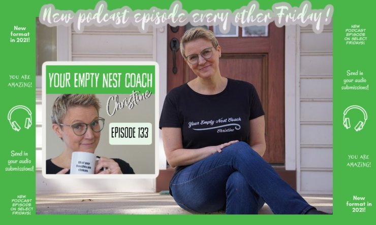 133: What it is Like to Work with Coach Christine: A Client Interview & More 💚
