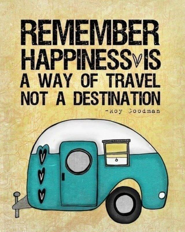 Happiness is a way of travel, not a destination – You're Not From Around  Here, Are You?