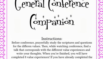 LDS General Conference Ideas Roundup - Your Everyday Family