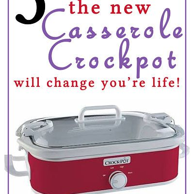 Why You Need A Casserole Crockpot!