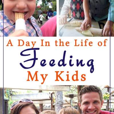 A Day In the Life of Feeding My Kids