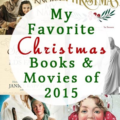 My Favorite Christmas Books and Movies of 2015