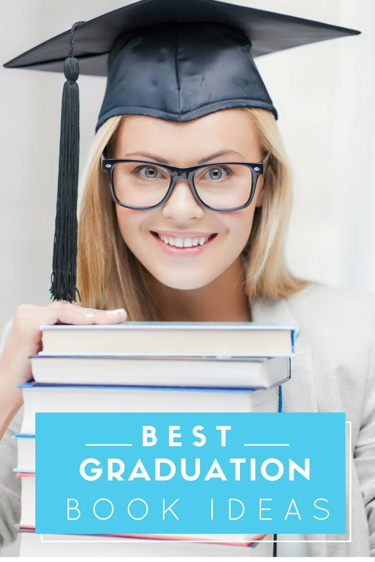 Best Graduation Book Ideas: Give a sentimental gift to your graduate by signing one of these books!